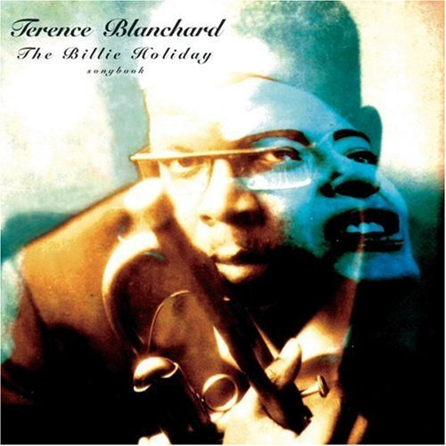 Terence Blanchard Billie Holiday Songbook