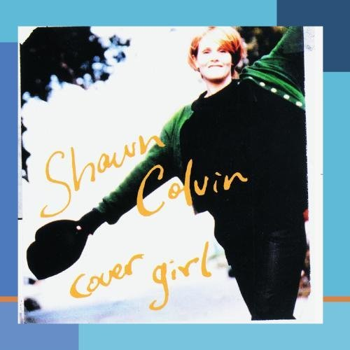 Shawn Colvin/Cover Girl@This Item Is Made On Demand@Could Take 2-3 Weeks For Delivery