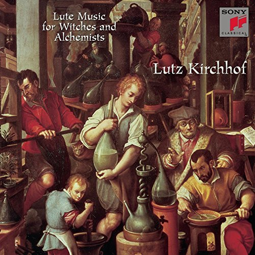 Lutz Kirchhof Lute Music For Witches & Alche Lutz Kirchhof