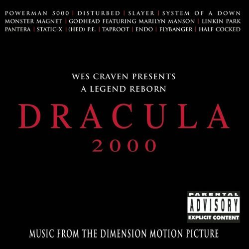 Dracula 2000 Soundtrack Explicit Version Powerman 5000 Slayer Pantera