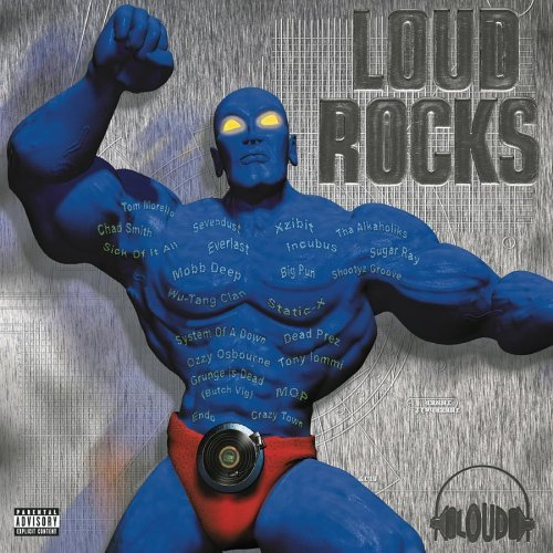 Loud Rocks Loud Rocks Explicit Version Sugar Ray Sevendust Incubus