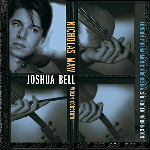 N. Maw Violin Concerto Bell*joshua (vn) Norrington London Po