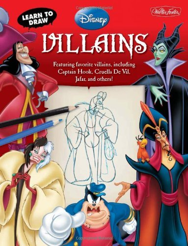 Disney Storybook Artists Learn To Draw Disney's Villains Featuring Favorite Villains Including Captain Ho