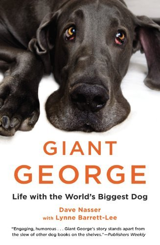 dave-nasser-giant-george-life-with-the-worlds-biggest-dog