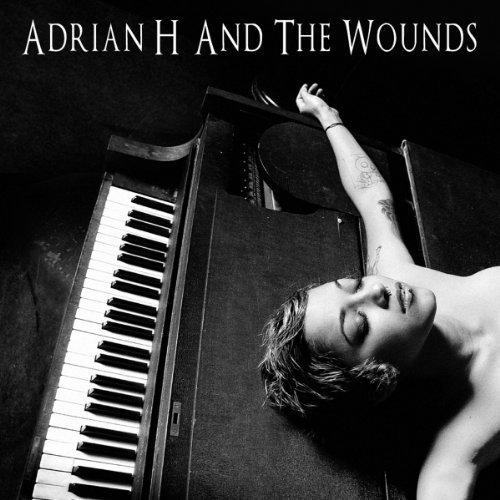 Adrian H & The Wounds (debut)