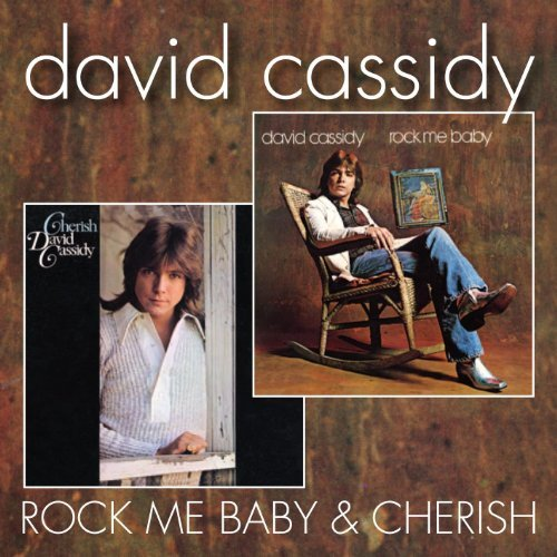 David Cassidy Rock Me Baby Cherish Import Gbr