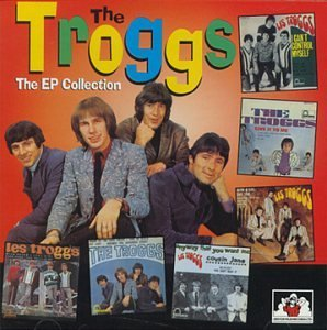 Troggs E.P. Collection