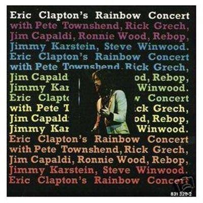 Eric Clapton/Rainbow Concert