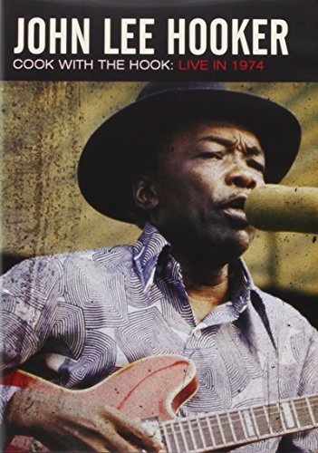 John Lee Hooker Cook With The Hook Live 1974 Nr