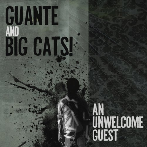 Guante & Big Cats! Unwelcome Guest