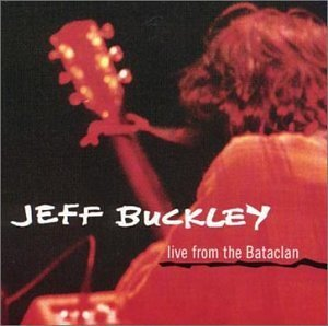 Jeff Buckley Live From The Bataclan