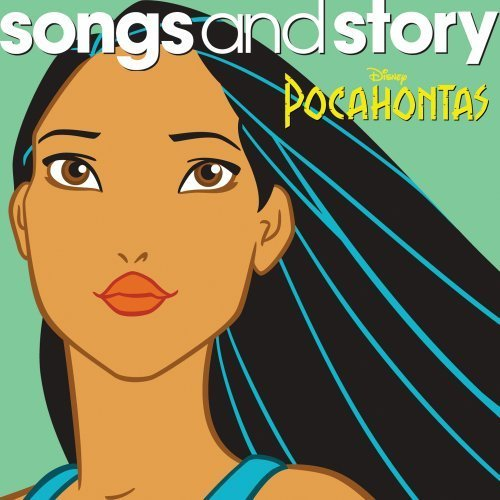 Disney Songs & Story Pocahontas