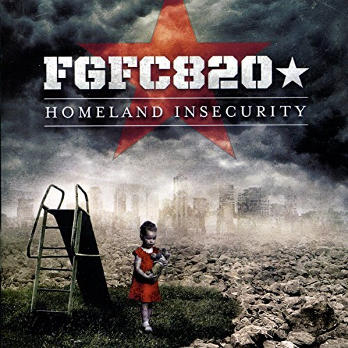 fgfc820-homeland-insecurity