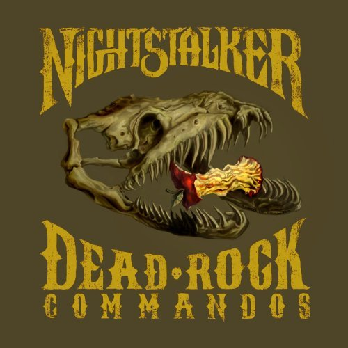 Nightstalker Dead Rock Commandos