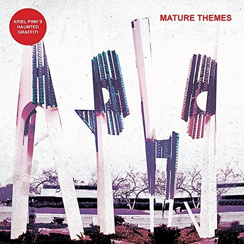 Ariel Pink's Haunted Grafitti Mature Themes
