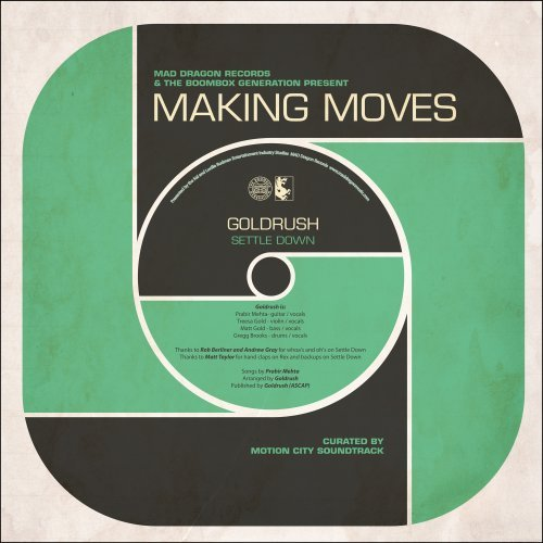 Goldrush Making Moves 7 Inch Single