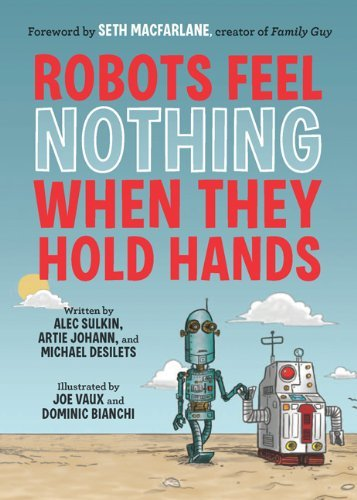 alec-sulkin-robots-feel-nothing-when-they-hold-hands