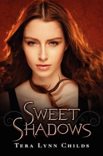 Tera Lynn Childs Sweet Shadows