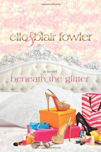 Elle Fowler Beneath The Glitter