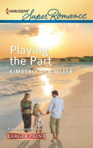Kimberly Van Meter Playing The Part Large Print