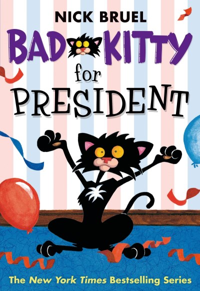 Nick Bruel Bad Kitty For President