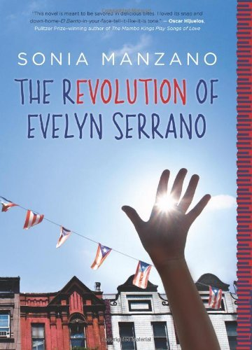 Sonia Manzano The Revolution Of Evelyn Serrano
