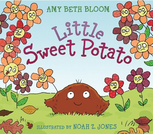 Amy Beth Bloom Little Sweet Potato