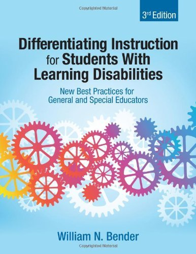 William N. Bender Differentiating Instruction For Students With Lear New Best Practices For General And Special Educat 0003 Edition;