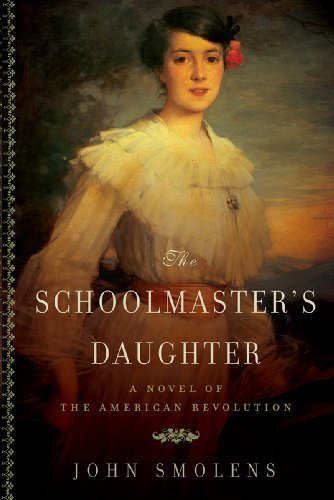 John Smolens The Schoolmaster's Daughter