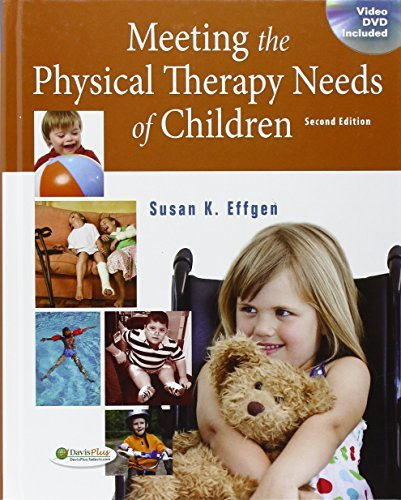 Susan K. Effgen Meeting The Physical Therapy Needs Of Children 2e 0002 Edition;