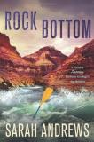 Sarah Andrews Rock Bottom A Mystery Featuring Forensic Geologist Em Hansen
