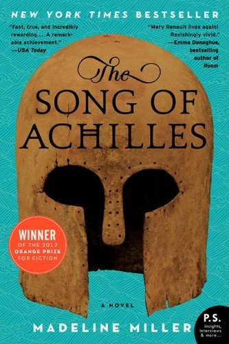 Madeline Miller The Song Of Achilles