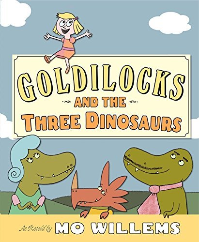 mo-willems-goldilocks-and-the-three-dinosaurs