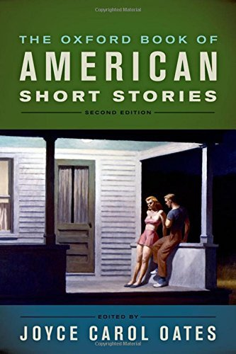 Joyce Carol Oates The Oxford Book Of American Short Stories 0002 Edition;