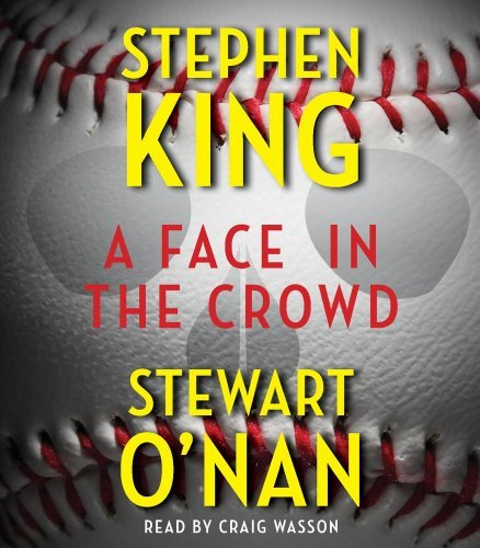 Stephen King A Face In The Crowd