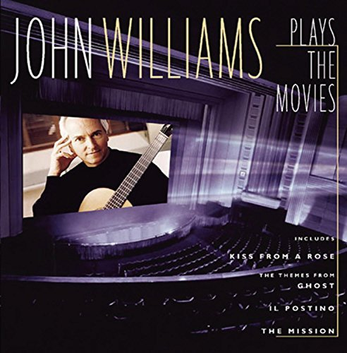 John Williams Plays The Movies Williams (gtr) Plays The Movies