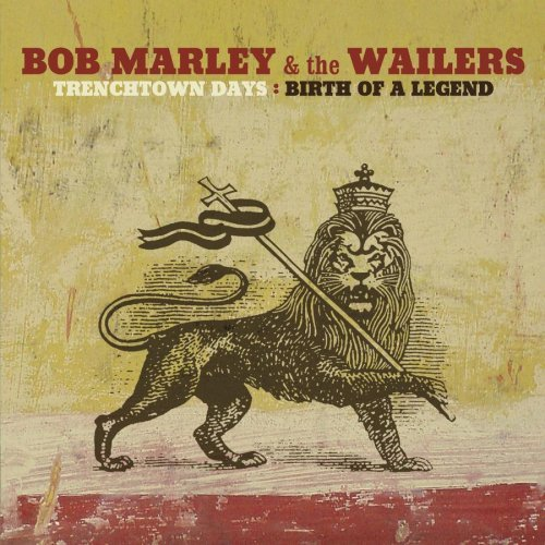 Bob & The Wailers Marley Trenchtown Days Birth Of A Le