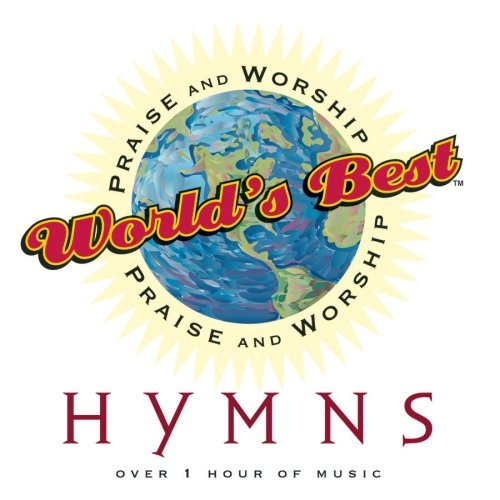 World's Best Praise & Worsh Hymns World's Best Praise & Worship