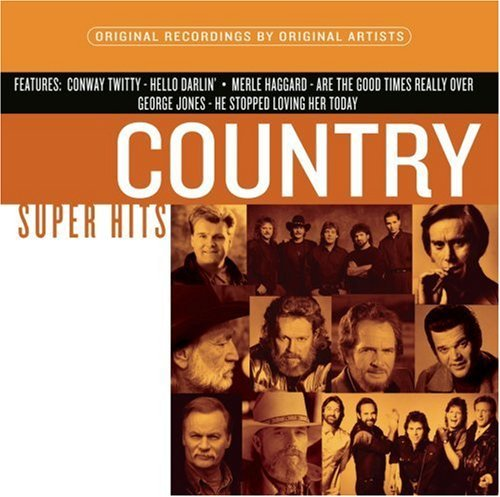 Country Super Hits Country Super Hits Twitty Jones Skaggs Shenandoah Super Hits