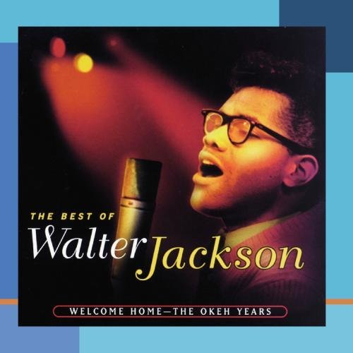 Walter Jackson Welcome Home Okeh Years