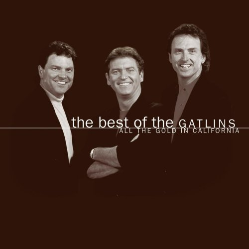 Gatlin Brothers Best Of The Gatlins All The G