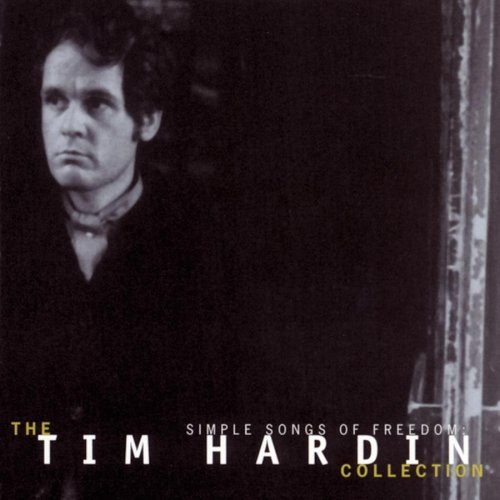 Tim Hardin Simple Songs Of Freedom Collec