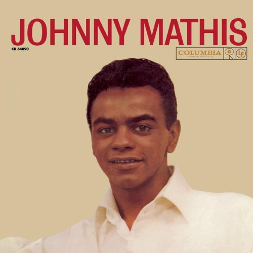 Mathis Johnny Johnny Mathis