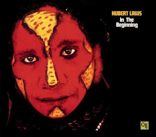 hubert-laws-in-the-beginning-feat-carter-gadd-airto-james-tee-laws