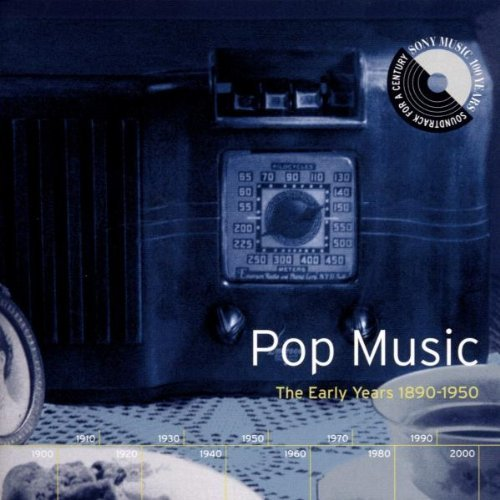 soundtrack-for-a-century-pop-music-early-years-1890-195-2-cd-set-soundtrack-for-a-century