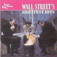 Wall Street's Greatest Hits Wall Street's Greatest Hits Earth Wind & Fire Brown O'jays Earth Wind & Fire Brown O'jays