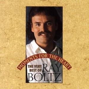 Ray Boltz Moments For The Heart Best Of