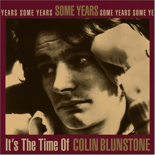 Colin Blunstone/It's The Time Of-Some Years