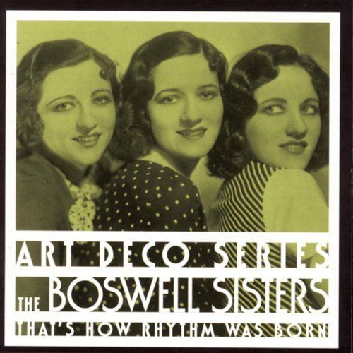 Boswell Sisters That's How Rhythm Was Born