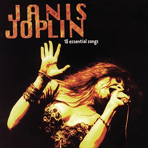 Janis Joplin 18 Essential Songs